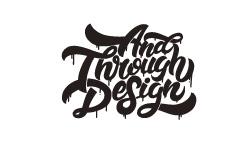 AND THROUGH DESIGN