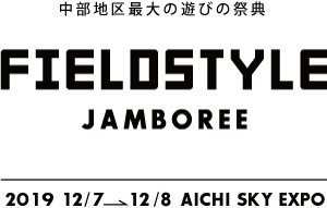 Field Style JAMBOREE 2019 OUTDOOR & LIFE STYLE FESTA in AICHI SKY EXPO.